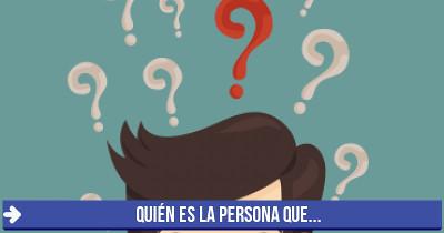 Descubre quién es la persona que...